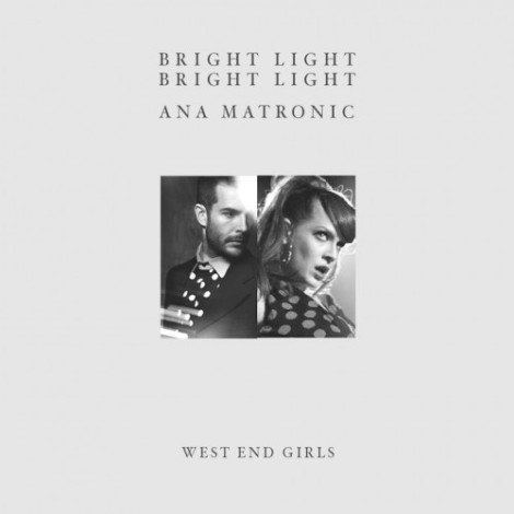 Bright Light Bright Light - West End Girls